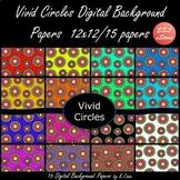 Circles Digital Papers Set Bright Colours 12x12