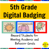 Digital Brag Tags Fifth Grade:  Manage Student Behavior an