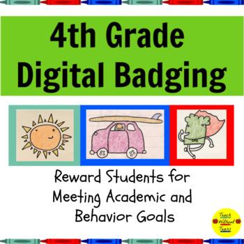 Digital Brag Tags Fourth Grade:  Manage Student Behavior and Standard Mastery
