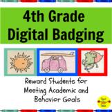 Digital Brag Tags Fourth Grade:  Manage Student Behavior a