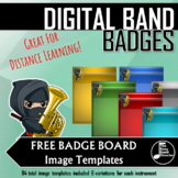 Digital Band Badges for Distance Learning - FREE Badge Board Templates