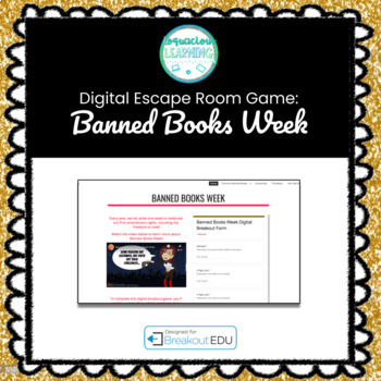 Digital Banned Books Week Escape Room / Breakout Game