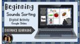 Digital Beginning Sounds Sorting Activity (Google Slides)