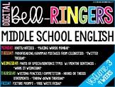 Digital Bell-Ringers English Middle School Warm ups Vol. 3 - 6th, 7th, 8th grade