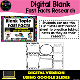 Digital Blank Fast Facts - Google Classroom Distance Learning