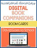 Digital Book Companion: David Goes To School