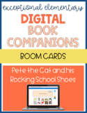 Digital Book Companion: Pete the Cat and his Rocking School Shoes