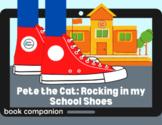 Digital Book Unit- Pete the Cat: Rocking in my School Shoe