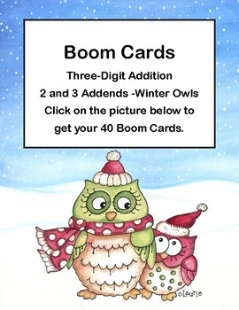 Digital Boom Cards-Three-Digit Addition -2 and 3 Addends -Winter Owls