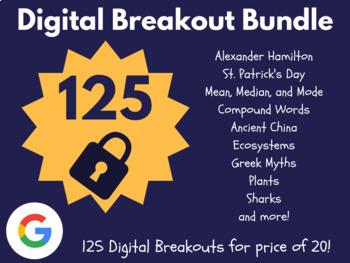 Digital Breakout Bundle: 125 Breakouts! (Distance Learning, Google Classroom)
