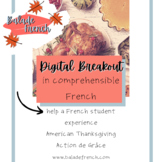 Digital Breakout   Comprehensible French   THANKSGIVING
