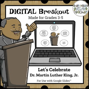 Digital Breakout Escape Room - Dr. Martin Luther King, Jr.
