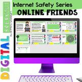Digital Breakout Internet Safety: Online Friends