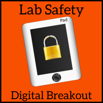 Digital Breakout - Science Lab Safety - Escape Room, Unlock the Box