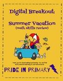 Digital Breakout:  Summer Vacation - Math