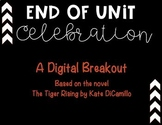 Digital Breakout based on the novel The Tiger Rising