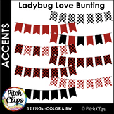 Digital Bunting Banners: Ladybug Love - 12 banners in Red,