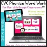 Digital CVC Short Vowel SAY IT Phonics Word Work Activitie