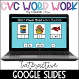 Digital CVC Word Work for Google Classrooms and Distance Learning