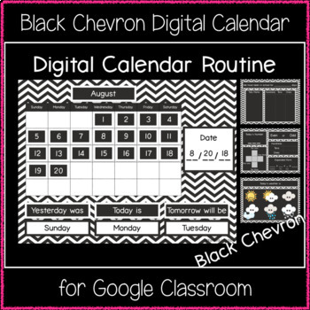 Digital Calendar Routine - Black Chevron (Great for Google Classroom!)