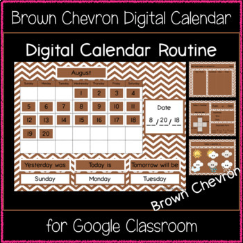 Digital Calendar Routine - Brown Chevron (Great for Google Classroom!)