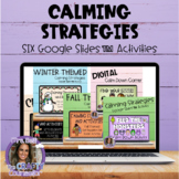 Calming Strategies Digital Google Slides™ Activities