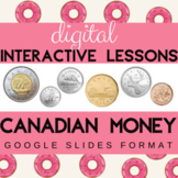 Digital Canadian Coins & Money Interactive* Distance Learn