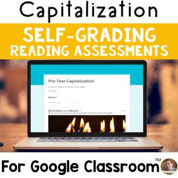 Digital Capitalization SELF-GRADING Assessments for Google Classroom
