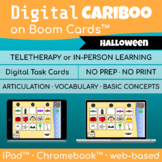 Digital Cariboo Game     Boom Cards™     Speech Therapy     Halloween Theme