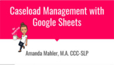Digital Caseload Management Sheets
