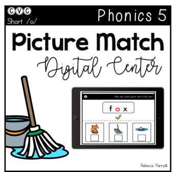 Digital Center - CVC Short Vowel O (Google Classroom) - Picture Match