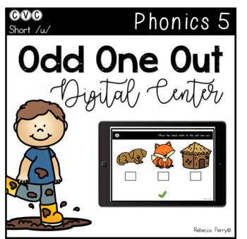 Digital Center - CVC Short Vowel U (Google Classroom) - Odd One Out
