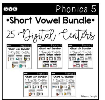Digital Centers - CVC Short Vowel Bundle - 25 Centers (Google Classroom)
