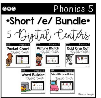 Digital Centers - CVC Short Vowel E (Google Classroom) - Phonics 5 Bundle!