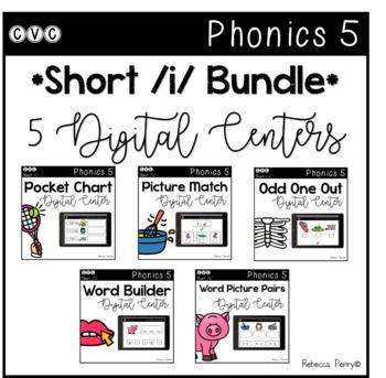Digital Centers - CVC Short Vowel I (Google Classroom) - Phonics 5 Bundle!