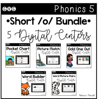 Digital Centers - CVC Short Vowel O (Google Classroom) - Phonics 5 Bundle!