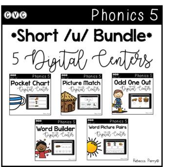 Digital Centers - CVC Short Vowel U (Google Classroom) - Phonics 5 Bundle
