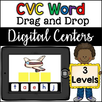 Google Classroom CVC Word Drag and Drop (three levels) - Digital Center