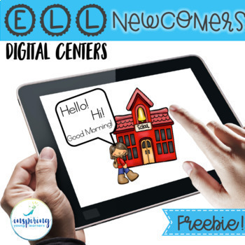 Digital Centers for ELL Newcomers {Unit 1, Week1 FREEBIE}