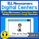 Digital Centers for ELL Newcomers {Unit 4}