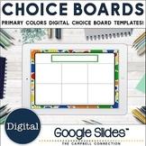Editable Choice Board Template   Digital   Primary Colors