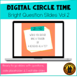 Digital Circle Time Questions Vol 2 | Bright | Distance Learning