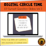 Digital Circle Time Questions Vol 3 | El Paso Sunset | Dis