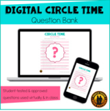 Digital Circle Time Question Bank | Distance Learning