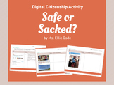 Digital Citizenship Activity - Safe or Sacked?