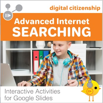 Digital Citizenship: Advanced Internet Searching Tools