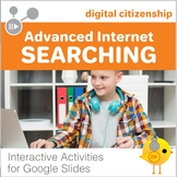 Digital Citizenship - Advanced Internet Searching