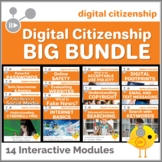 Digital Citizenship Big Bundle - 12 Interactive Modules  | Distance Learning