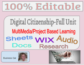 Digital Citizenship Complete Unit Multimedia Project Based Learning