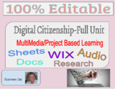 Digital Citizenship Complete Unit Multimedia Project Based